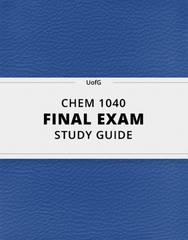[CHEM 1040] - Final Exam Guide - Ultimate 124 pages long Study Guide!