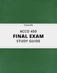 [ACCO 450] - Final Exam Guide - Ultimate 36 pages long Study Guide!