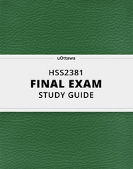 [HSS2381] - Final Exam Guide - Comprehensive Notes for the exam (52 pages long!)