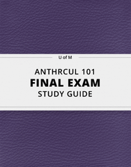 [ANTHRCUL 101] - Final Exam Guide - Ultimate 73 pages long Study Guide!