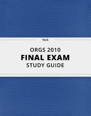[ORGS 2010] - Final Exam Guide - Comprehensive Notes for the exam (41 pages long!)