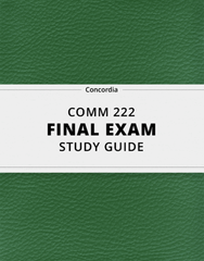 [COMM 222] - Final Exam Guide - Ultimate 30 pages long Study Guide!