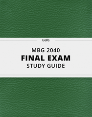 [MBG 2040] - Final Exam Guide - Ultimate 214 pages long Study Guide!