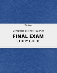 [Computer Science 1032A/B] - Final Exam Guide - Comprehensive Notes for the exam (49 pages long!)