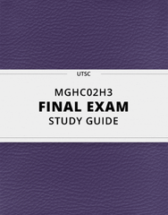 [MGHC02H3] - Final Exam Guide - Everything you need to know! (44 pages long)