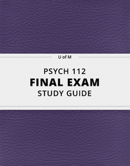 [PSYCH 112] - Final Exam Guide - Comprehensive Notes for the exam (67 pages long!)