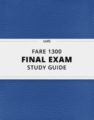 [FARE 1300] - Final Exam Guide - Comprehensive Notes for the exam (106 pages long!)