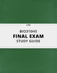 [BIO310H5] - Final Exam Guide - Everything you need to know! (41 pages long)