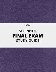 [SOC201H1] - Final Exam Guide - Ultimate 33 pages long Study Guide!