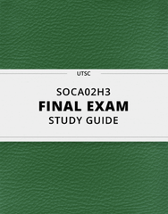 [SOCA02H3] - Final Exam Guide - Comprehensive Notes for the exam (35 pages long!)