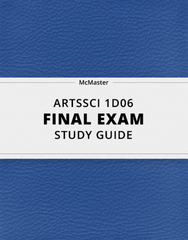 [ARTSSCI 1D06] - Final Exam Guide - Everything you need to know! (59 pages long)