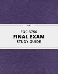 [SOC 3750] - Final Exam Guide - Comprehensive Notes for the exam (49 pages long!)