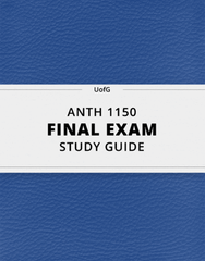 [ANTH 1150] - Final Exam Guide - Ultimate 49 pages long Study Guide!