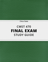 [CMST 470] - Final Exam Guide - Everything you need to know! (59 pages long)