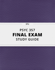 PSYC 357 Final: [PSYC 357] - Final Exam Guide - Ultimate 88 pages long Study Guide!