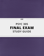 [PSYC 305] - Final Exam Guide - Comprehensive Notes for the exam (31 pages long!)