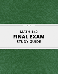 [MATH 142] - Final Exam Guide - Everything you need to know! (155 pages long)