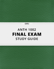 [ANTH 1002] - Final Exam Guide - Everything you need to know! (35 pages long)
