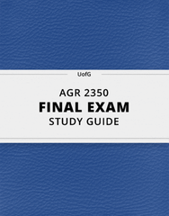 [AGR 2350] - Final Exam Guide - Ultimate 50 pages long Study Guide!