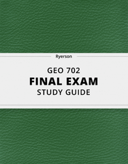 [GEO 702] - Final Exam Guide - Comprehensive Notes for the exam (73 pages long!)
