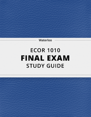 [ECOR 1010] - Final Exam Guide - Comprehensive Notes for the exam (131 pages long!)