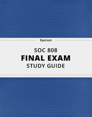 [SOC 808] - Final Exam Guide - Comprehensive Notes for the exam (27 pages long!)