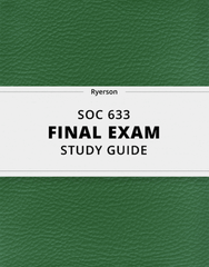 [SOC 633] - Final Exam Guide - Everything you need to know! (29 pages long)