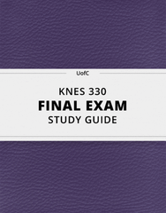 [KNES 330] - Final Exam Guide - Everything you need to know! (34 pages long)