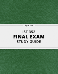 [IST 352] - Final Exam Guide - Comprehensive Notes for the exam (33 pages long!)