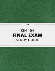 [KIN 104] - Final Exam Guide - Everything you need to know! (23 pages long)
