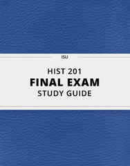 [HIST 201] - Final Exam Guide - Everything you need to know! (40 pages long)
