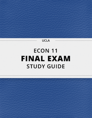 [ECON 11] - Final Exam Guide - Everything you need to know! (55 pages long)