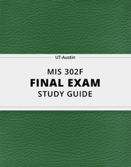[MIS 302F] - Final Exam Guide - Everything you need to know! (66 pages long)