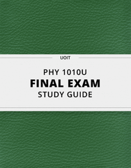 [PHY 1010U] - Final Exam Guide - Everything you need to know! (92 pages long)