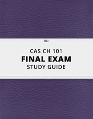 [CAS CH 101] - Final Exam Guide - Everything you need to know! (35 pages long)