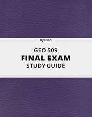 [GEO 509] - Final Exam Guide - Comprehensive Notes for the exam (46 pages long!)