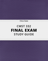 [CMST 332] - Final Exam Guide - Ultimate 95 pages long Study Guide!