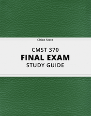 [CMST 370] - Final Exam Guide - Ultimate 54 pages long Study Guide!