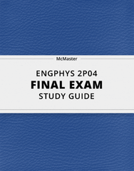 [ENGPHYS 2P04] - Final Exam Guide - Ultimate 277 pages long Study Guide!