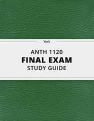 [ANTH 1120] - Final Exam Guide - Comprehensive Notes for the exam (29 pages long!)