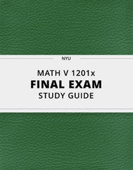 [MATH V 1201x] - Final Exam Guide - Ultimate 23 pages long Study Guide!