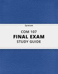 [COM 107] - Final Exam Guide - Comprehensive Notes for the exam (69 pages long!)