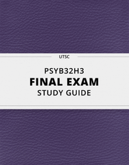 [PSYB32H3] - Final Exam Guide - Comprehensive Notes for the exam (66 pages long!)