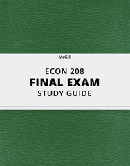 [ECON 208] - Final Exam Guide - Comprehensive Notes for the exam (29 pages long!)
