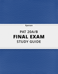 [PAT 20A/B] - Final Exam Guide - Ultimate 201 pages long Study Guide!