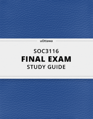 [SOC3116] - Final Exam Guide - Everything you need to know! (24 pages long)