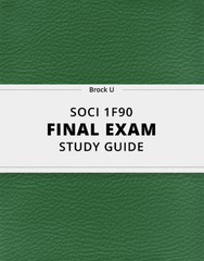 [SOCI 1F90] - Final Exam Guide - Comprehensive Notes for the exam (65 pages long!)
