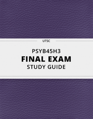[PSYB45H3] - Final Exam Guide - Everything you need to know! (124 pages long)