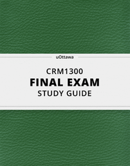 [CRM1300] - Final Exam Guide - Ultimate 49 pages long Study Guide!