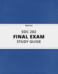 [SOC 202] - Final Exam Guide - Comprehensive Notes for the exam (25 pages long!)